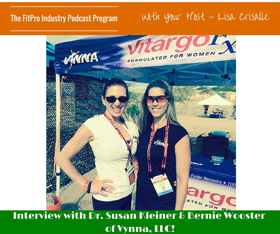 FitPro Industry Podcast Interview with Vynna LLC owners Dr. Susan Kleiner and Bernie Wooster