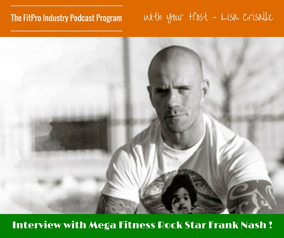 FitPro Industry Podcast Interview with Frank Nash