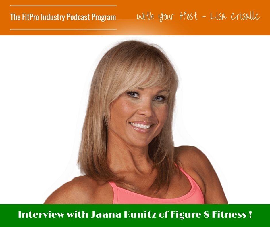 FitPro Industry Podcast Interview with Jaana Kunitz