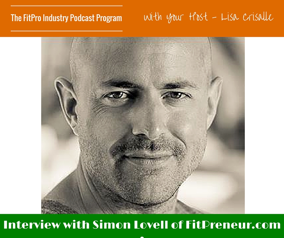FitPro Industry Podcast Interview with Simon Lovell