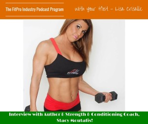 Stacy Show Notes on FitPro Podcast
