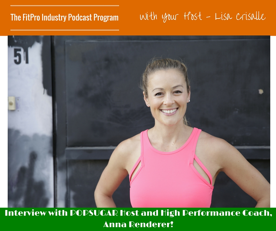 FitPro Industry Podcast Interview with Anna Renderer