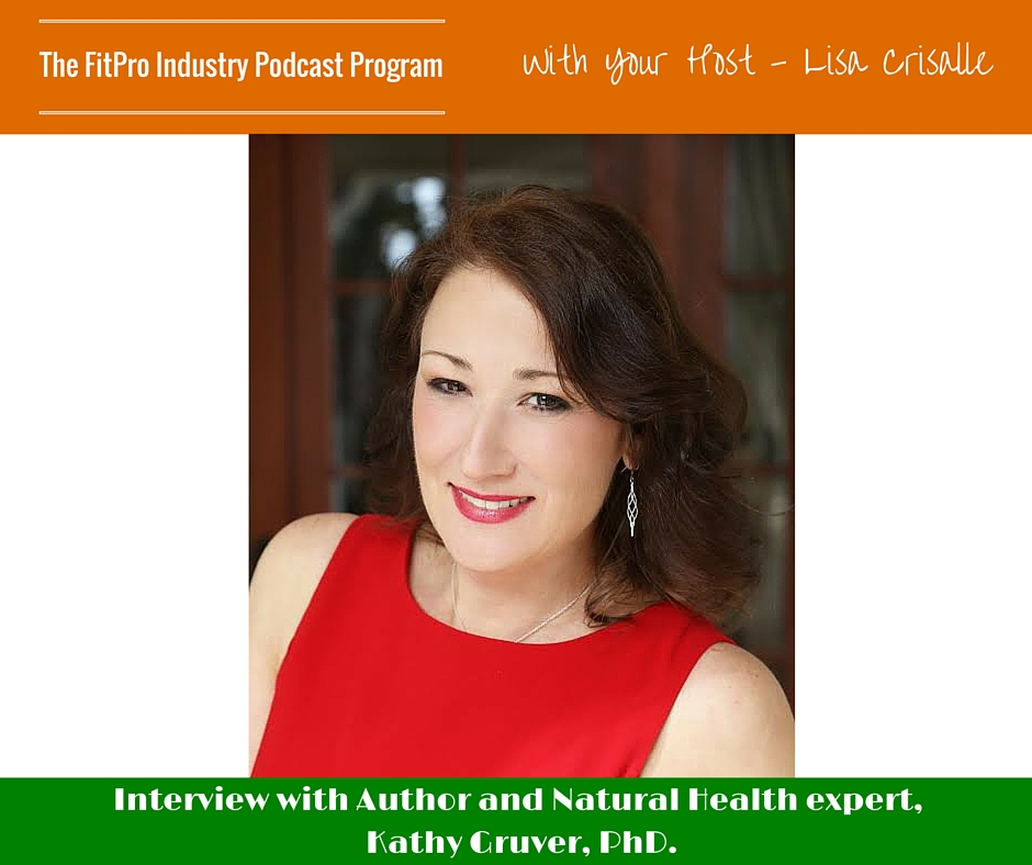 FitPro Industry Podcast Interview with Dr. Kathy Gruver