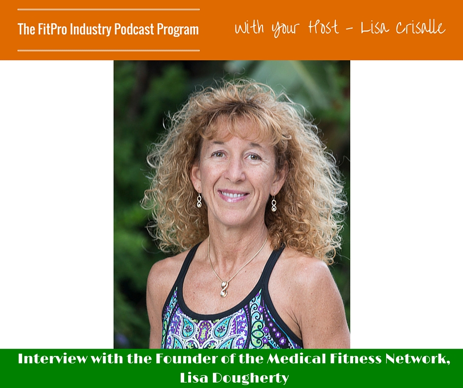 FitPro Industry Podcast Interview with Lisa Dougherty