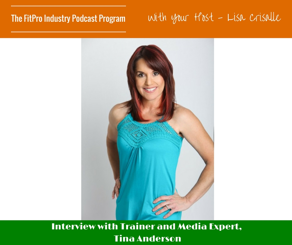 FitPro Industry Podcast Interview with Tina Anderson