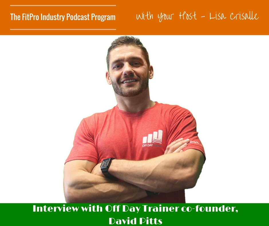 FitPro Industry Podcast Interview with David Pitt
