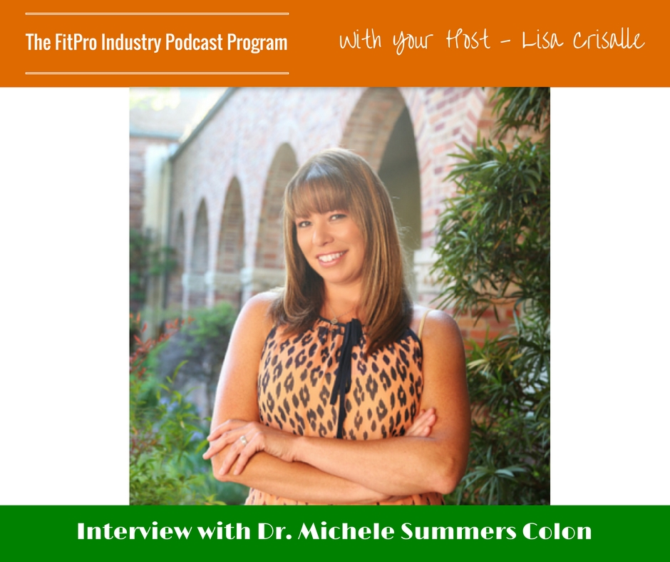 FitPro Industry Podcast Interview with Dr. Michelle Colon