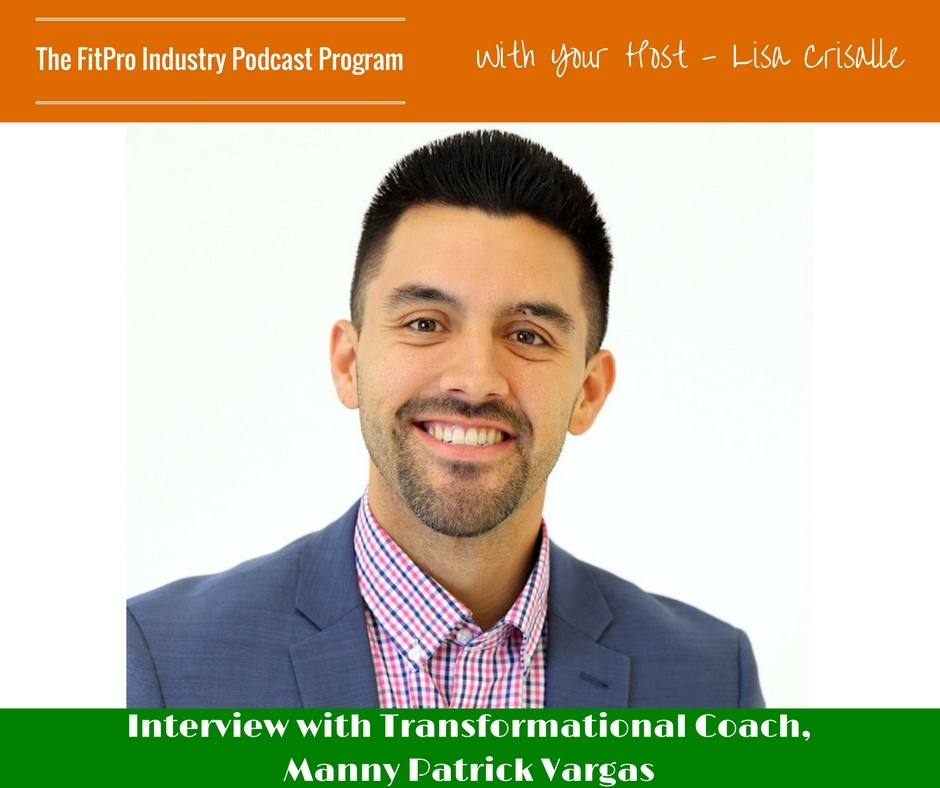 FitPro Industry Podcast Interview with Manny Patrick Vargas