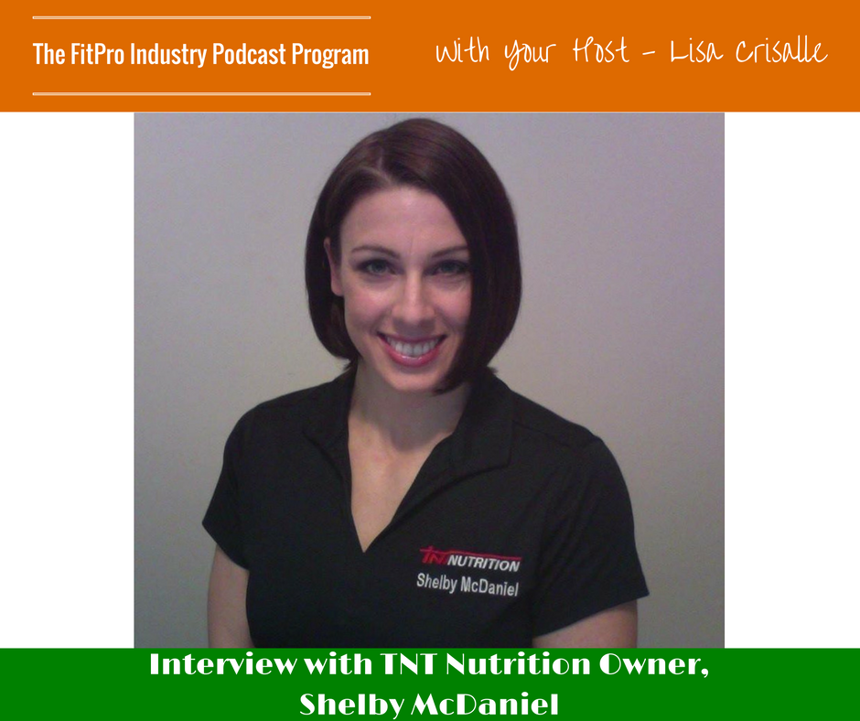 FitPro Industry Podcast Interview with Shelby McDaniel